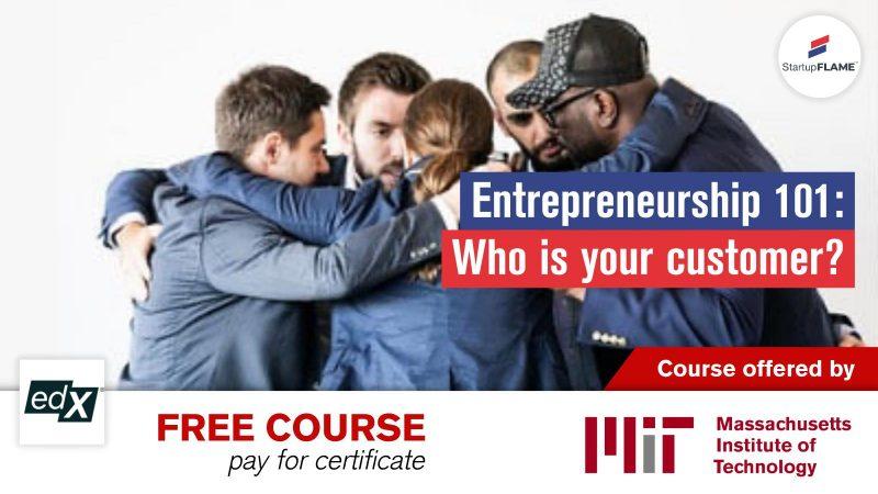 Entrepreneurship 101 - MIT - Startup Flame